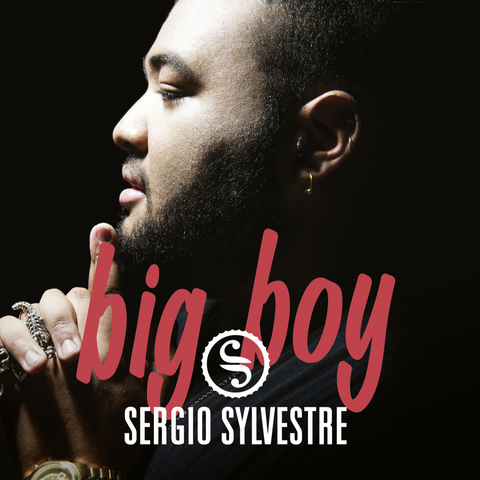 Sergio Sylvestre - Big Boy_1