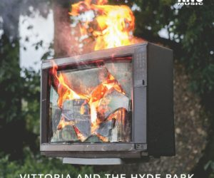 "Vittoria and The Hyde Park - ""Burn Down The Summer"""