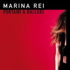 MARINA REI - Portami a ballare
