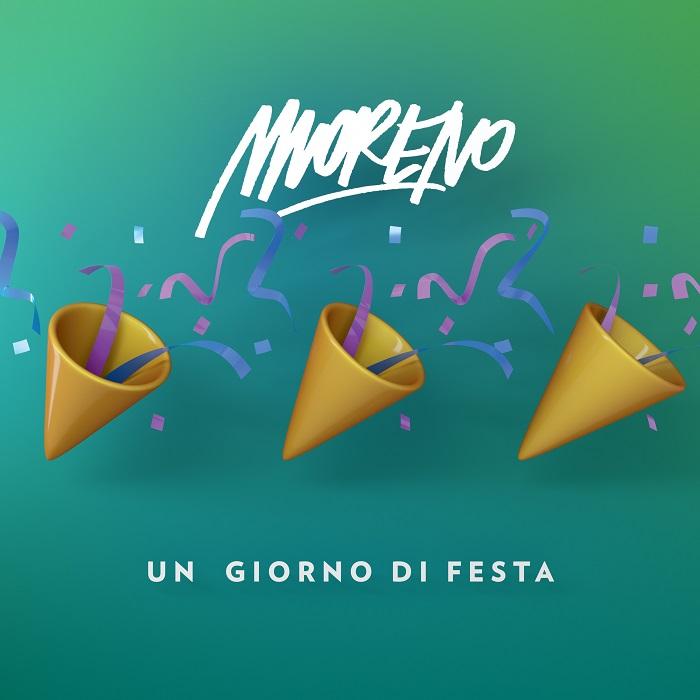 Moreno il tormentone dell'estate Un giorno di festa