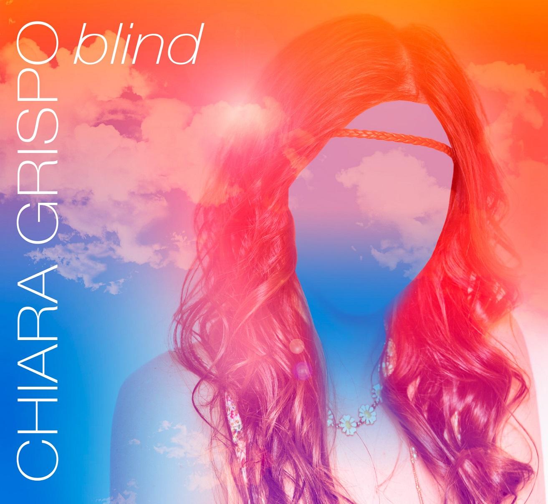 CHIARA GRISPO - BLIND