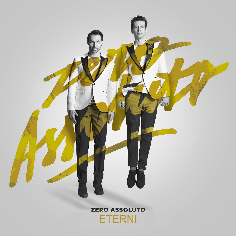 ETERNI il nuovo singolo dei ZERO ASSOLUTO