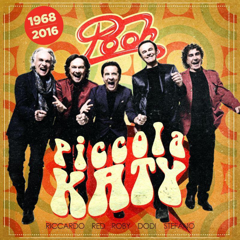 """POOH: in radio la nuova versione di """"PICCOLA KATY"""""""