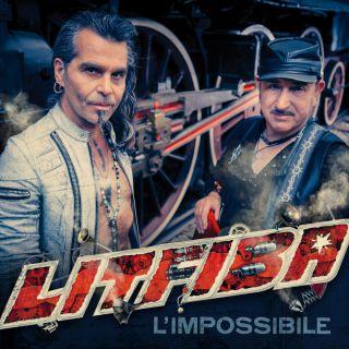 LITFIBA finalmente il nuovo singolo L'IMPOSSIBILE