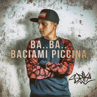 Ba.. Ba.. Baciami piccina è il singolo d'esordio di Spika