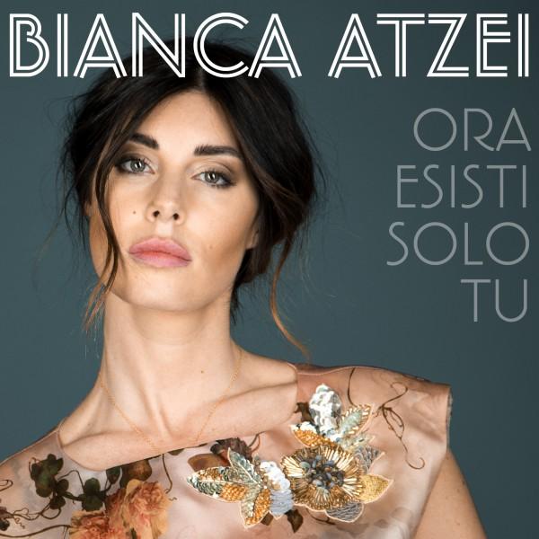"""Sanremo 2017: Il nuovo singolo di Bianca Atzei """"Ora esisti solo tu"""""""