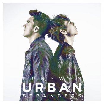 """URBAN STRANGERS – """"STRONGER"""""""