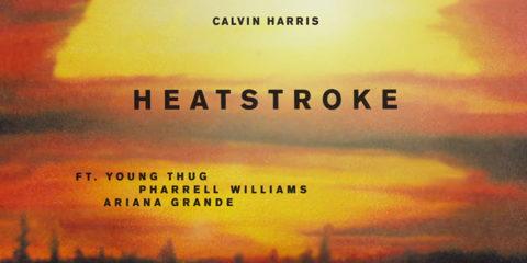 """Arriva """"Heatstroke"""" il nuovo singolo di Calvin Harris"""