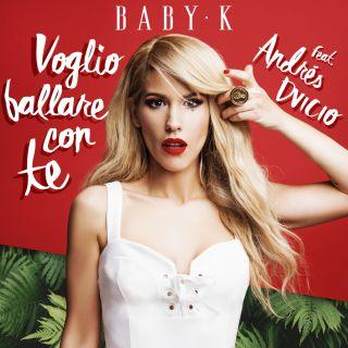BABY K il singolo Voglio ballare con te