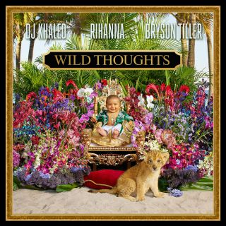 DJ KHALED feat RIHANNA e BRYSON TILLER - WILD THOUGHTS