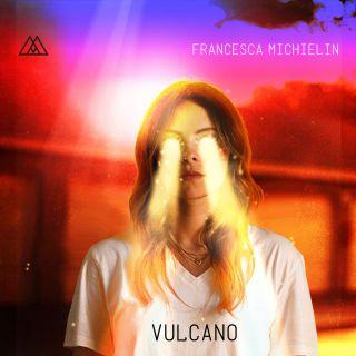 """FRANCESCA MICHIELIN """"VULCANO"""" è il nuovo singolo"""