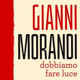 Gianni Morandi canta Ligabue - DOBBIAMO FARE LUCE