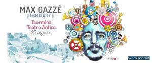 Max Gazzè Alchemaya Teatro antico di TAORMINA 25 agosto 2018 @ Teatro antico | Taormina | Sicilia | Italia