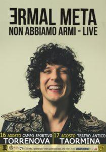 Ermal Meta Non abbiamo armi – Live  Teatro antico di TAORMINA 17 agosto 2018 @ Teatro antico  | Taormina | Sicilia | Italia