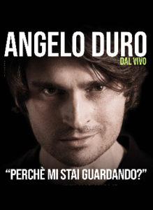 Angelo Duro 22 Marzo 2019 Teatro Metropolitan Via Sant' Euplio, 21 - Catania (CT)