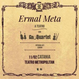Ermal Meta a Teatro con Gnu Quartet – 11 feb _Catania // 12 feb_Palermo