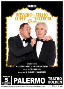 Massimo Lopez & Tullio Solenghi Show – 5 dicembre Palermo Teatro Golden