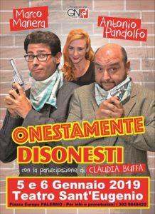 ONESTAMENTE DISONESTI 5/6 GENNAIO TEATRO SANT'EUGENIO (PA)